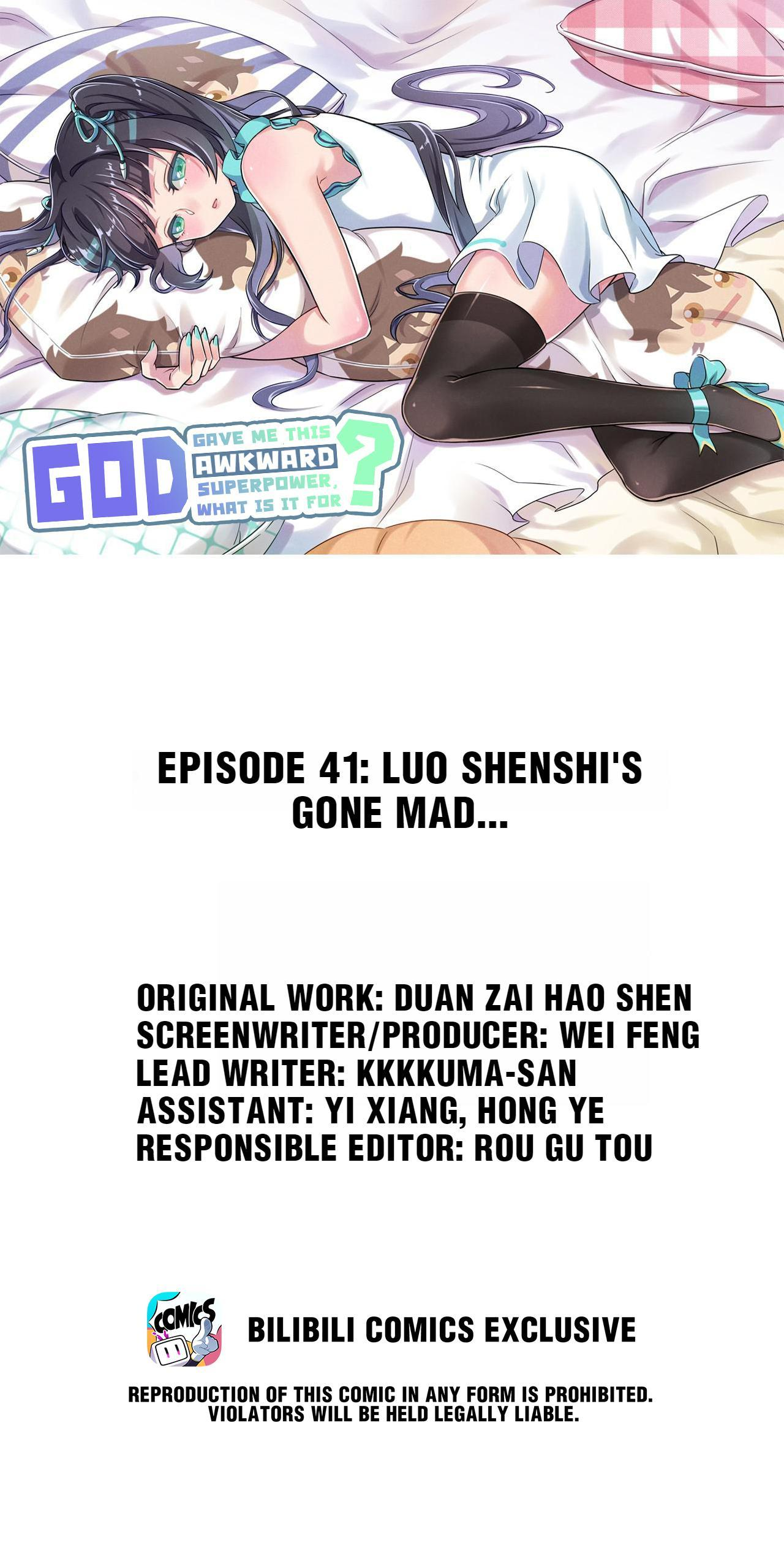 God Gave Me This Awkward Superpower, What Is It For? Chapter 41: Luo Shenshi's Gone Mad... page 1 - Mangakakalots.com
