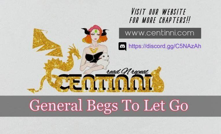 General Begs To Let Go Chapter 1 page 22 - Mangakakalots.com