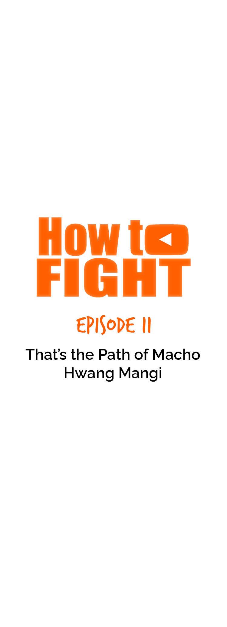 How To Fight Chapter 39: That's The Path Of Macho Hwang Mangi page 13 - Mangakakalots.com