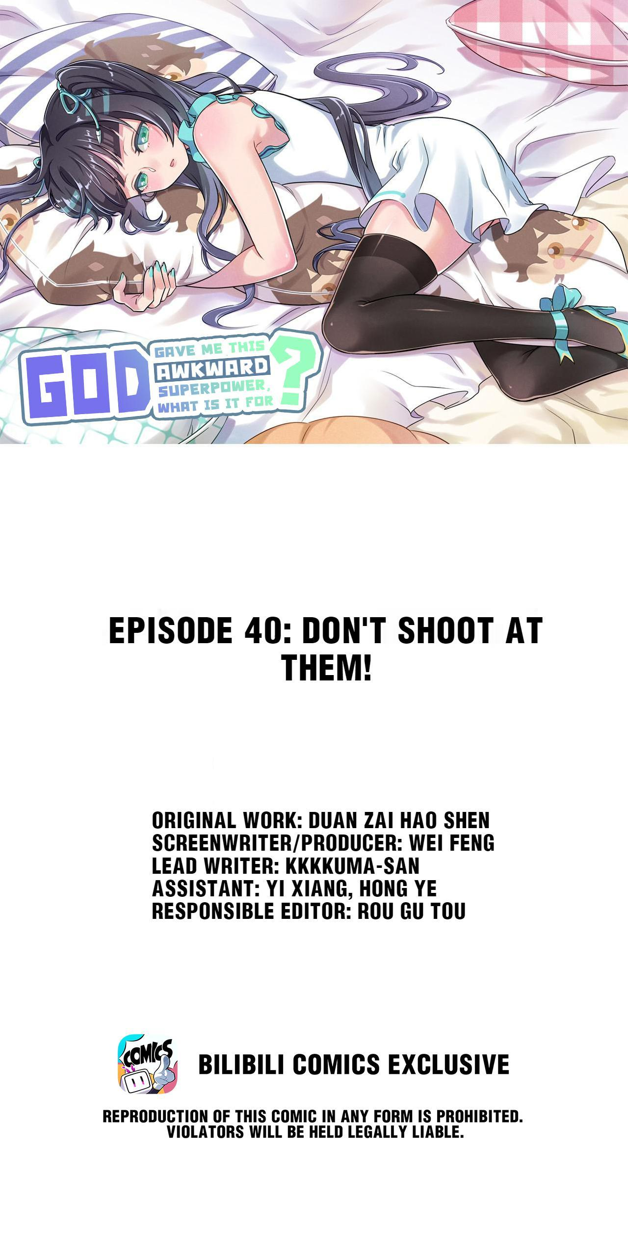 God Gave Me This Awkward Superpower, What Is It For? Chapter 40: Don't Shoot At Them page 1 - Mangakakalots.com