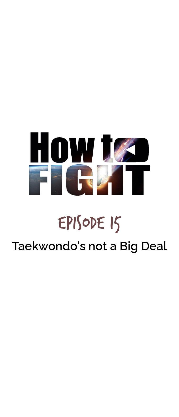How To Fight Chapter 15: Taekwondo's Not A Big Deal page 24 - Mangakakalots.com