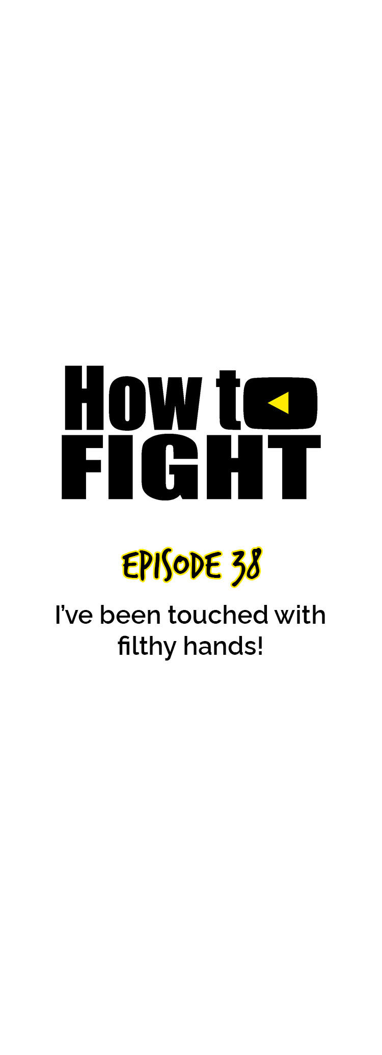 How To Fight Chapter 38: I'Ve Been Touched With Filthy Hands! page 21 - Mangakakalots.com