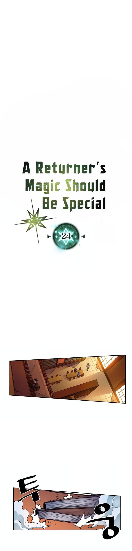 A Returner's Magic Should Be Special Chapter 24 page 2 - Mangakakalots.com