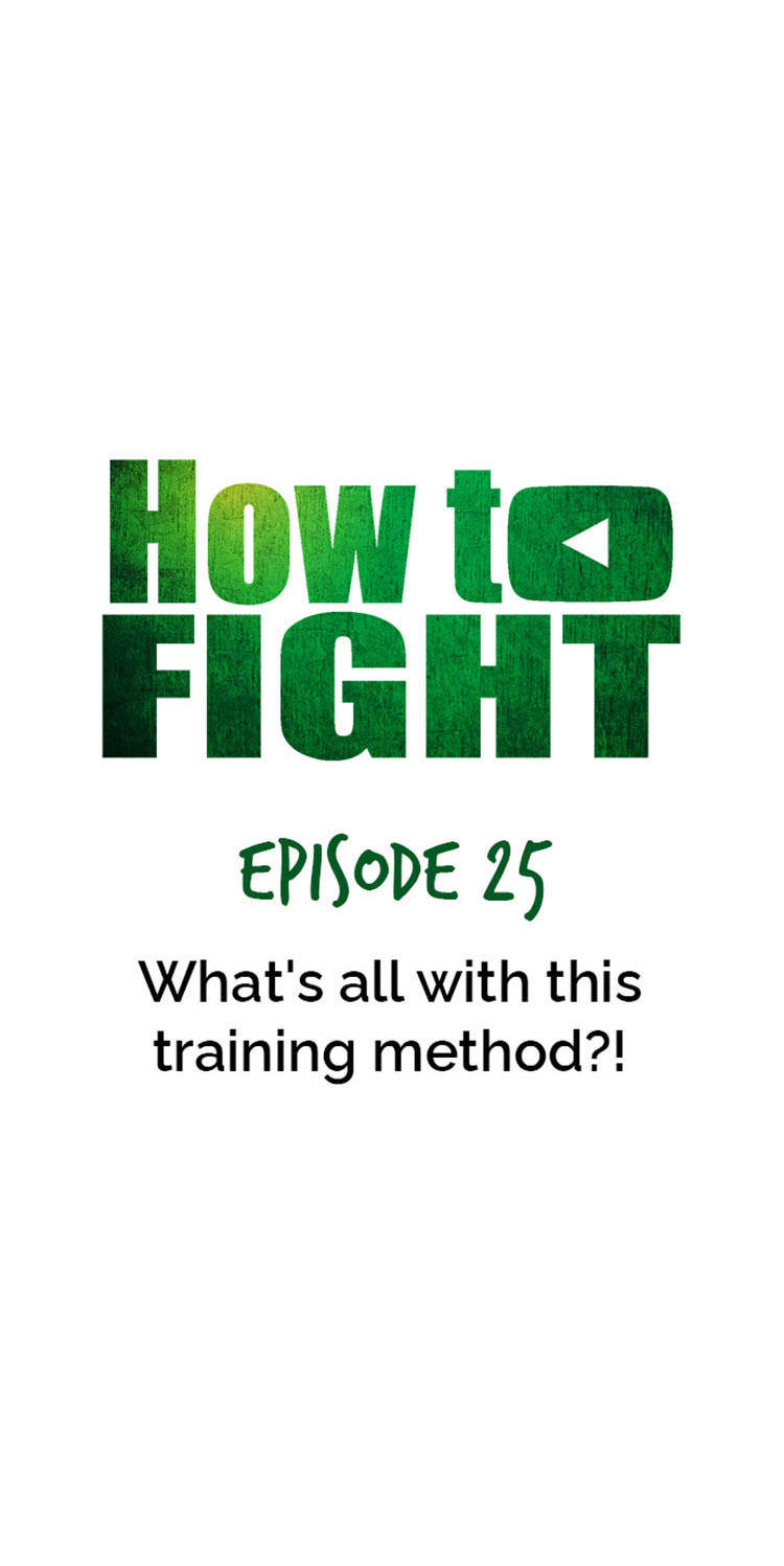 How To Fight Chapter 25: What's All With This Training Method?! page 5 - Mangakakalots.com