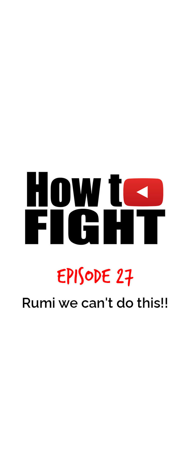 How To Fight Chapter 27: Rumi We Can't Do This!! page 14 - Mangakakalots.com