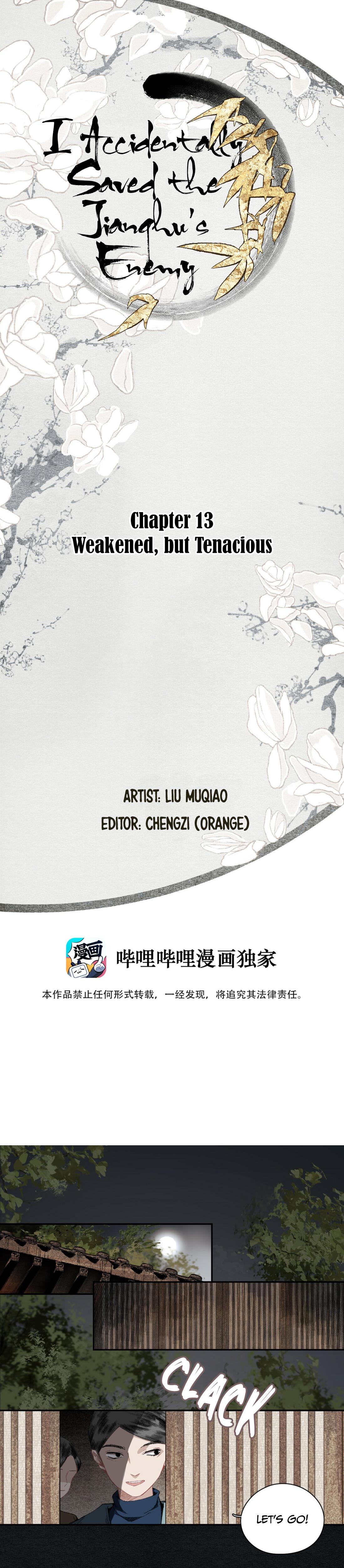 I Accidentally Saved The Jianghu'S Enemy Chapter 13: Weakened, But Tenacious page 1 - Mangakakalots.com