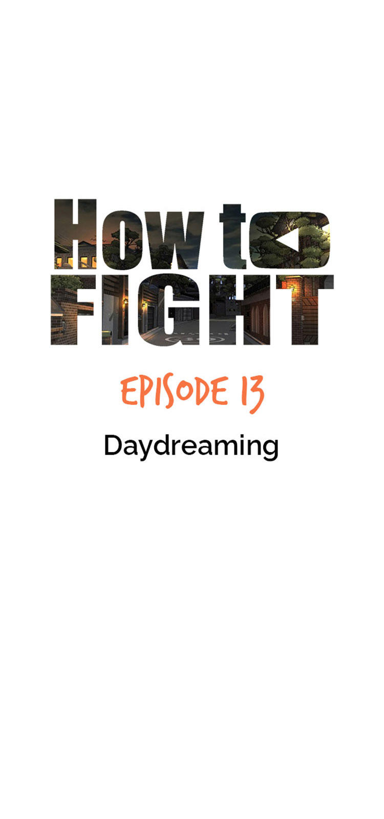 How To Fight Chapter 13: Daydreaming page 12 - Mangakakalots.com