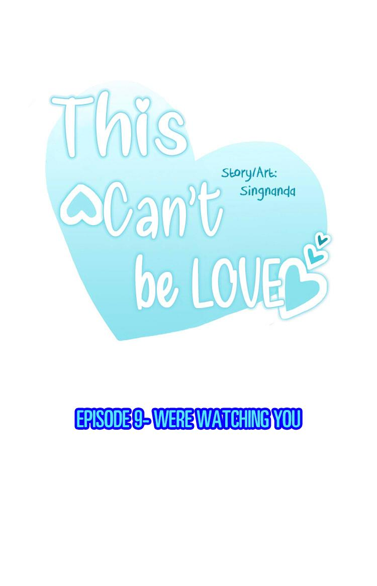 This Can't Be Love Chapter 9: We're Watching You page 2 - Mangakakalots.com